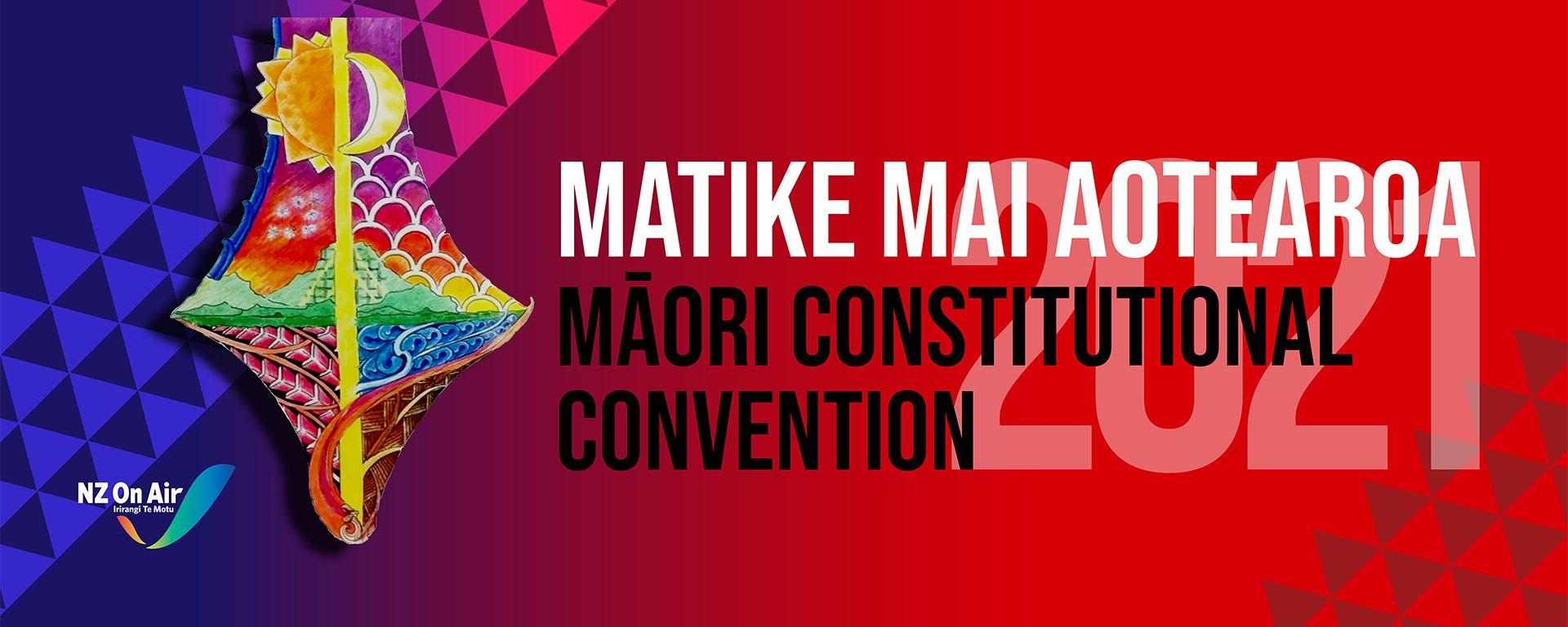 Matike Mai Māori Constitutional Convention