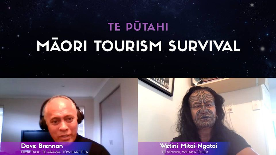 Wetini Mitai-Ngatai & Dave Brennan: Māori Tourism Survival